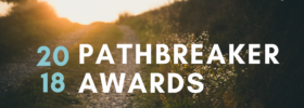 Pathbreaker Awards 2018